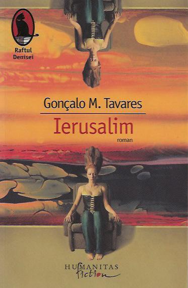Cartea lunii – Ierusalim, Goncalo Tavares