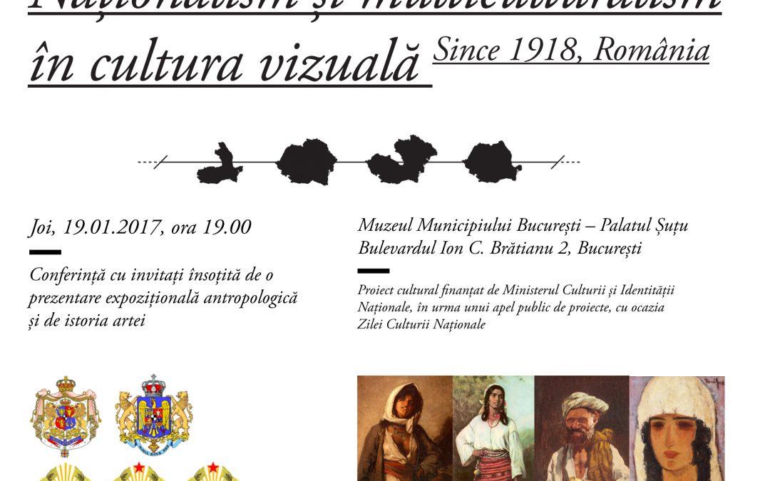Naționalism și multiculturalism în cultura vizuală – since 1918, România