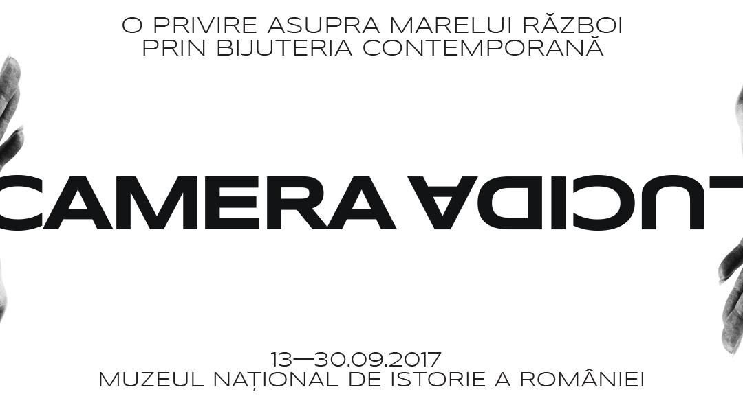"""Expoziția """"CAMERA LUCIDA"""" – O privire asupra Marelui Război prin  intermediul bijuteriei contemporane"""