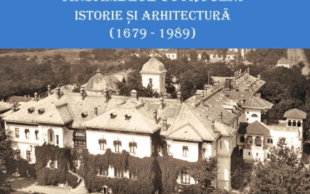 Ansamblul Cotroceni. Istorie și arhitectură (1679-1989)